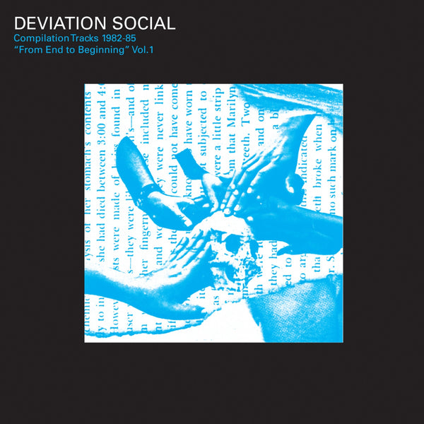 Deviation Social Compilation Tracks 1982-85 From End To Beginning Vol. 1