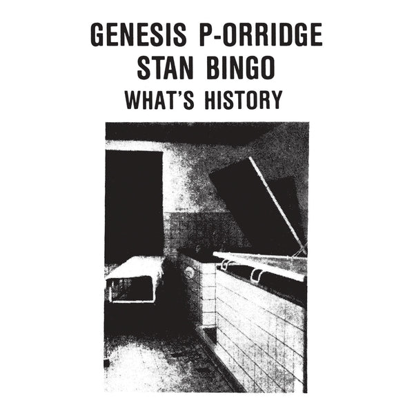 Genesis P-Orridge & Stan Bingo - What's History