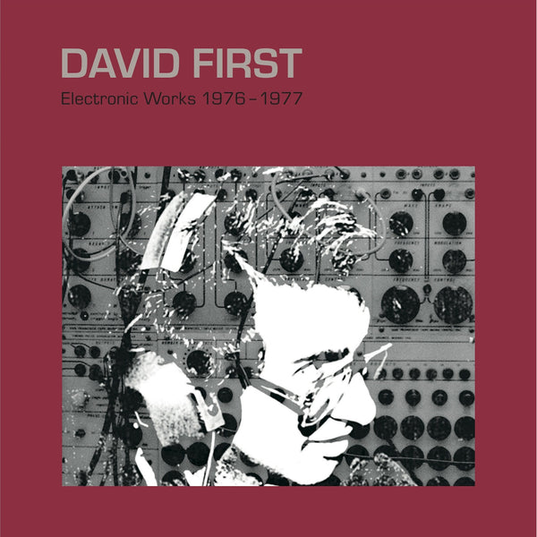 David First - Electronic Works 1976-1977