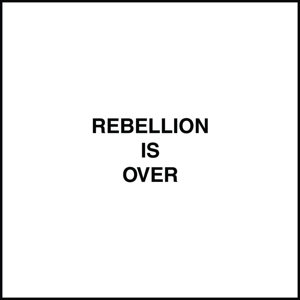 Rebellion Is Over 7''