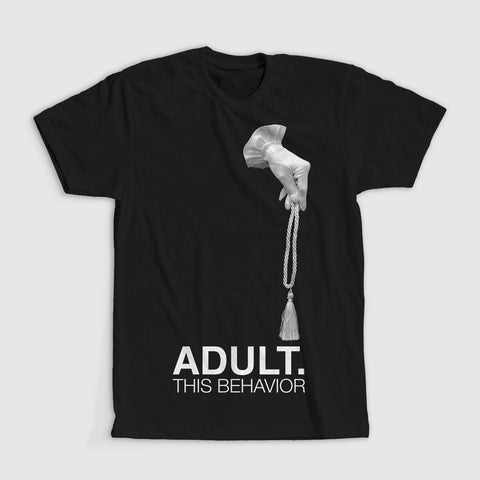 This Behavior T-Shirt