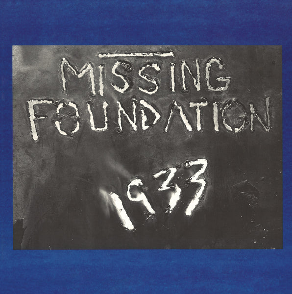 Missing Foundation - 1933 Your House Is Mine