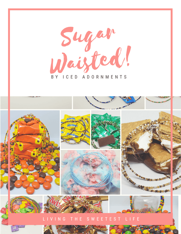 Sugar Waisted! | Iced Adornments