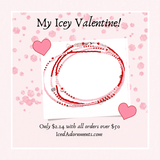 My Icey Valentine! - Iced Adornments