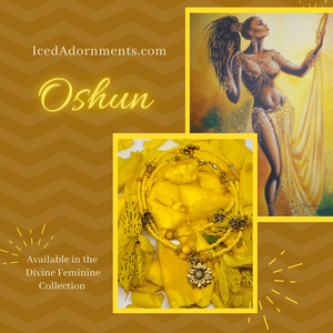 Oshun - Iced Adornments