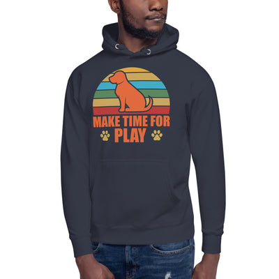 Make Time For PLay Unisex Hoodie