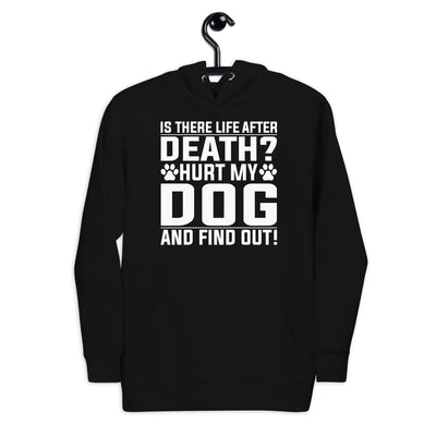 Dont Hurt My Dog Unisex Hoodie