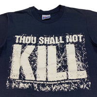 90s Thou Shall Not Kill - S