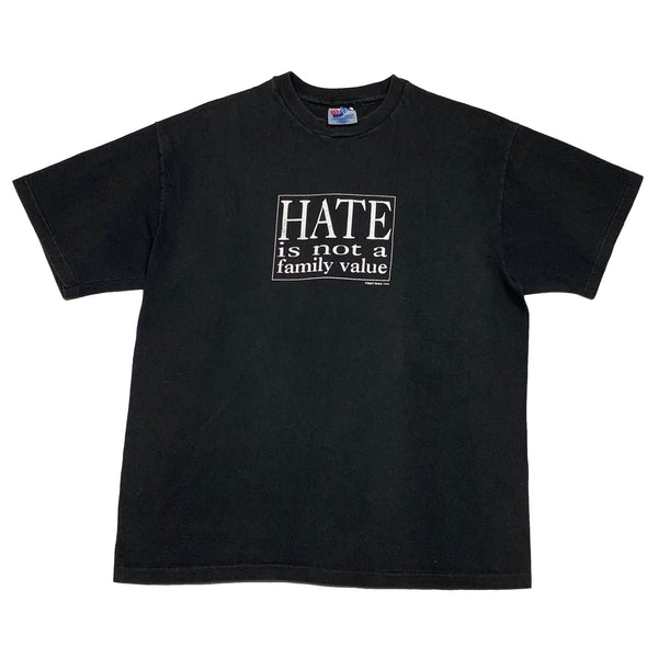 1992 Hate Is Not a Family Value - M/L