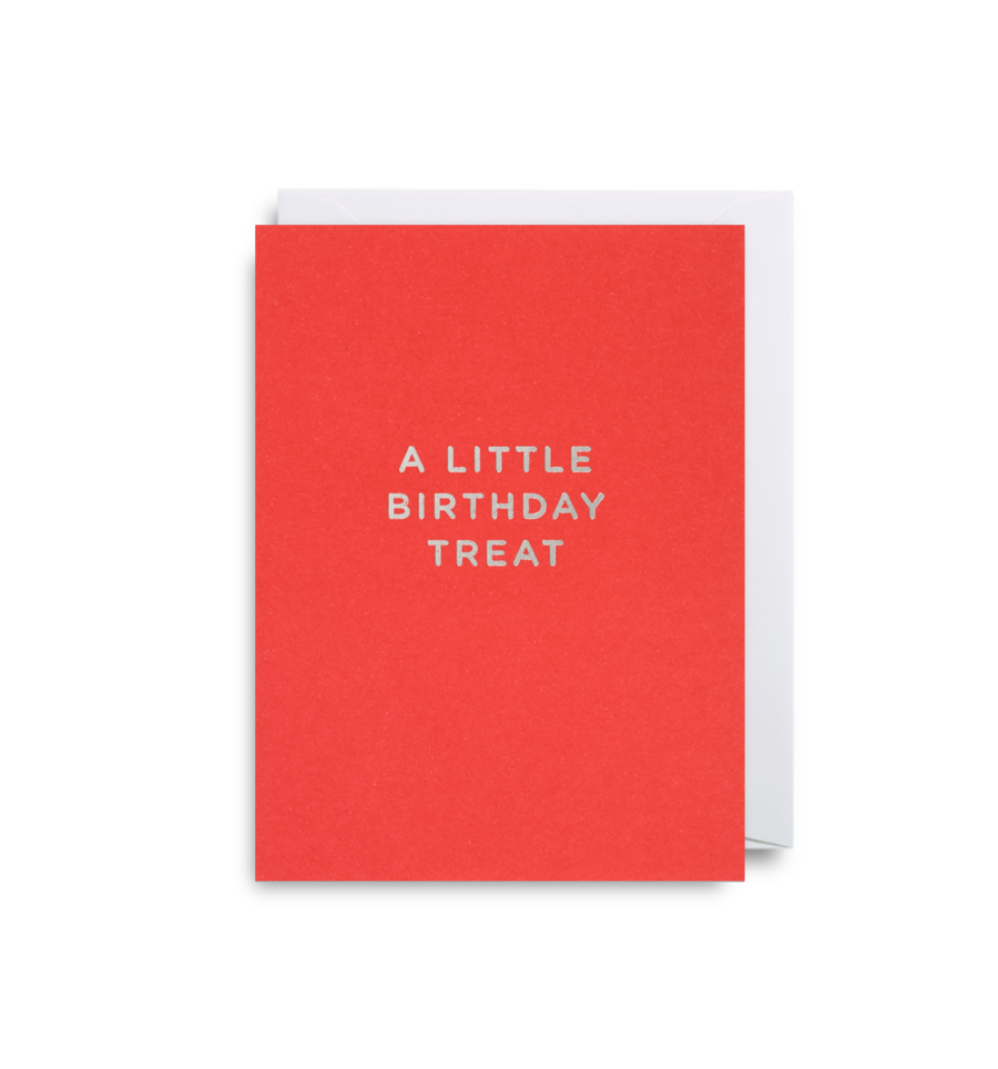 A LITTLE BIRTHDAY TREAT CARD