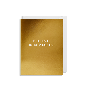 BELIEVE IN MIRACLES CARD