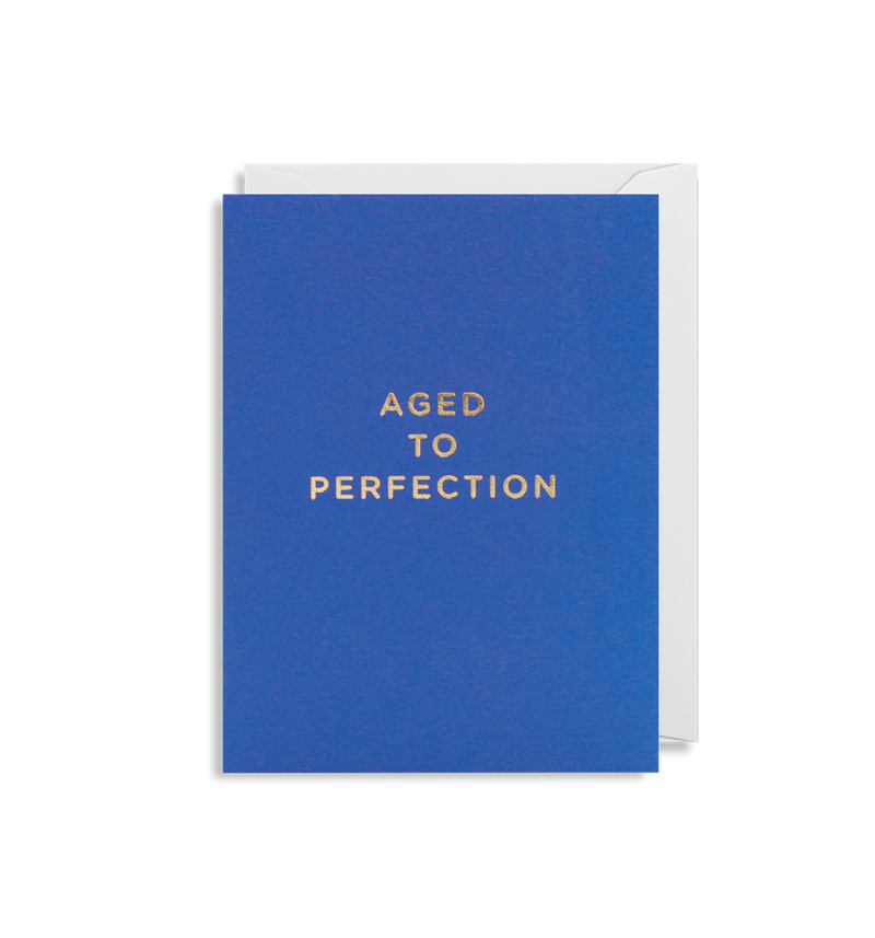 AGED TO PERFECTION CARD