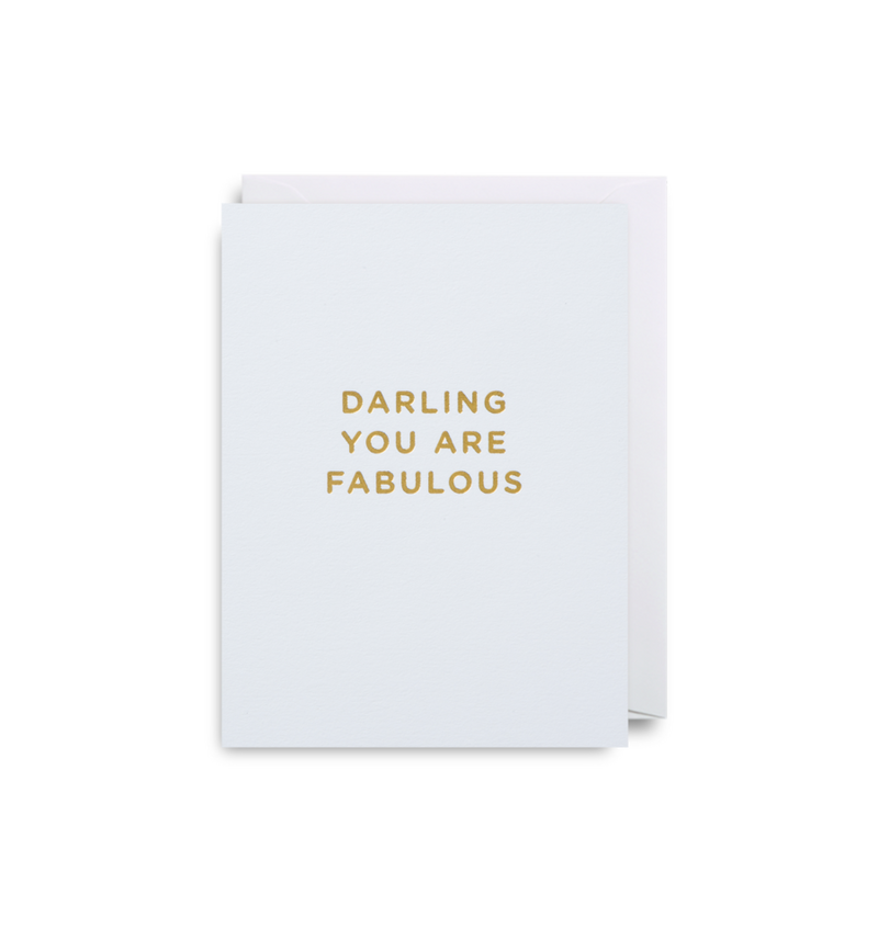 DARLING YOU ARE FABULOUS CARD