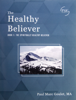 The Healthy Believer Book 1: The Spiritually Healthy Believer
