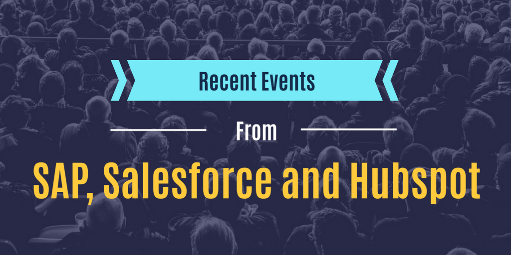 Recent Events from Hubspot, SAP and Salesforce