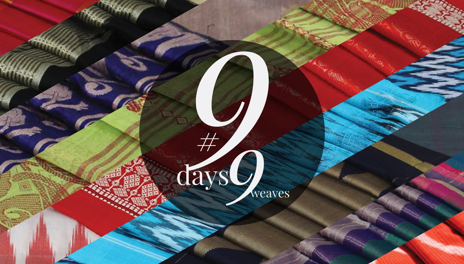 9 days 9 weaves - Stories behind the Sarees
