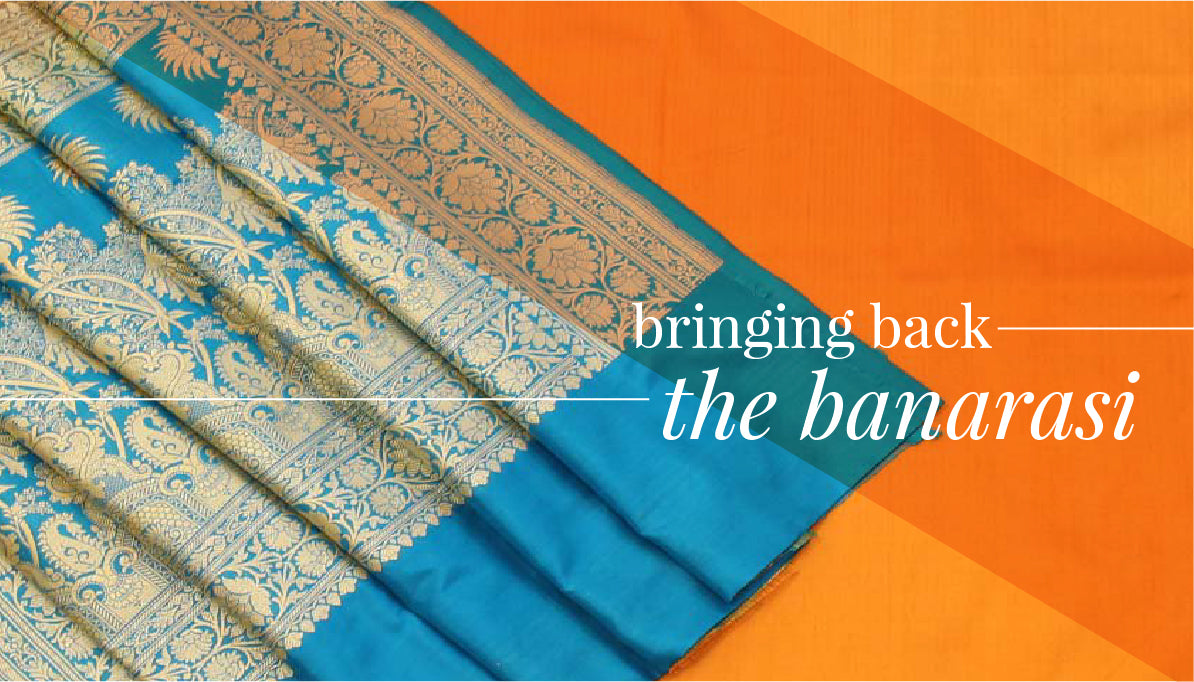 Bringing Back the Banarasi