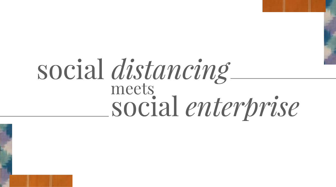 When Social enterprise meets Social distancing