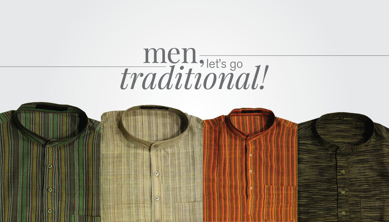 Men, let's go traditional!