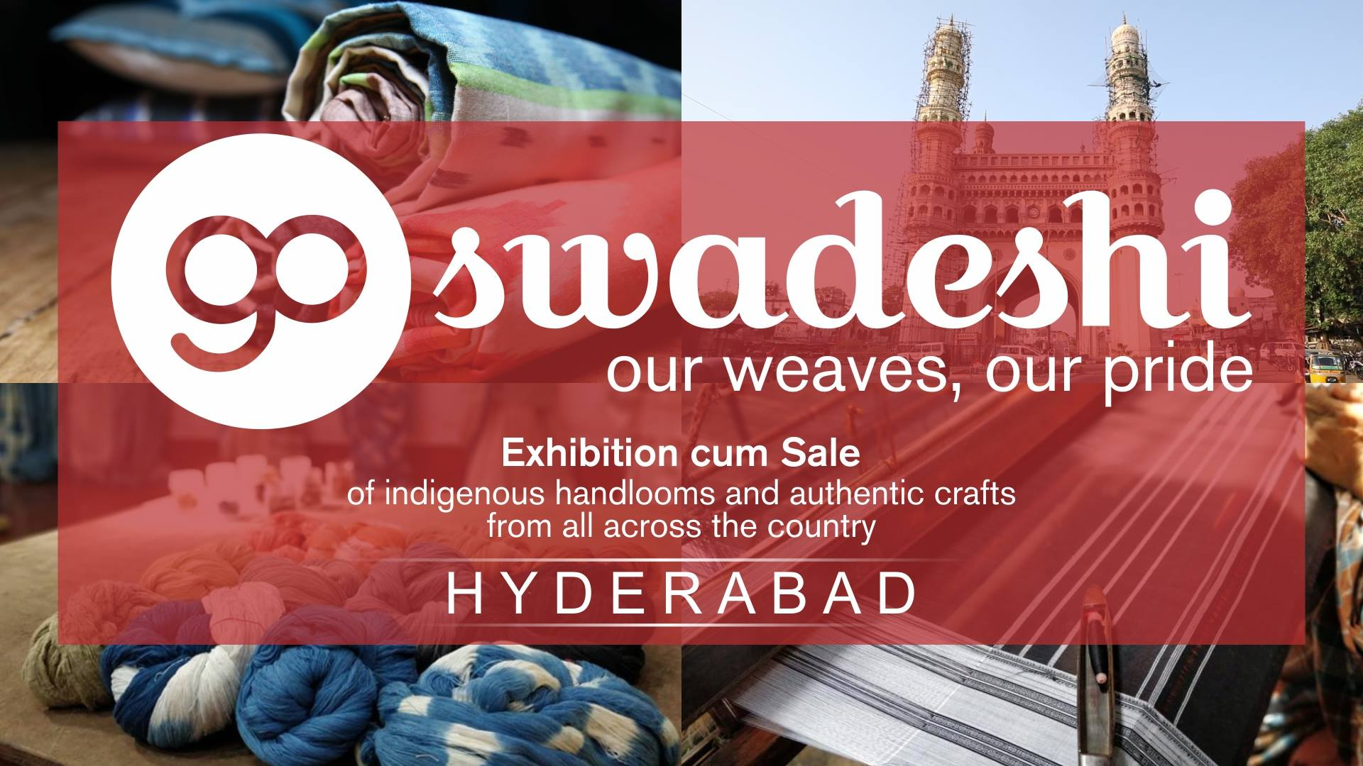 Go Swadeshi, Hyderabad