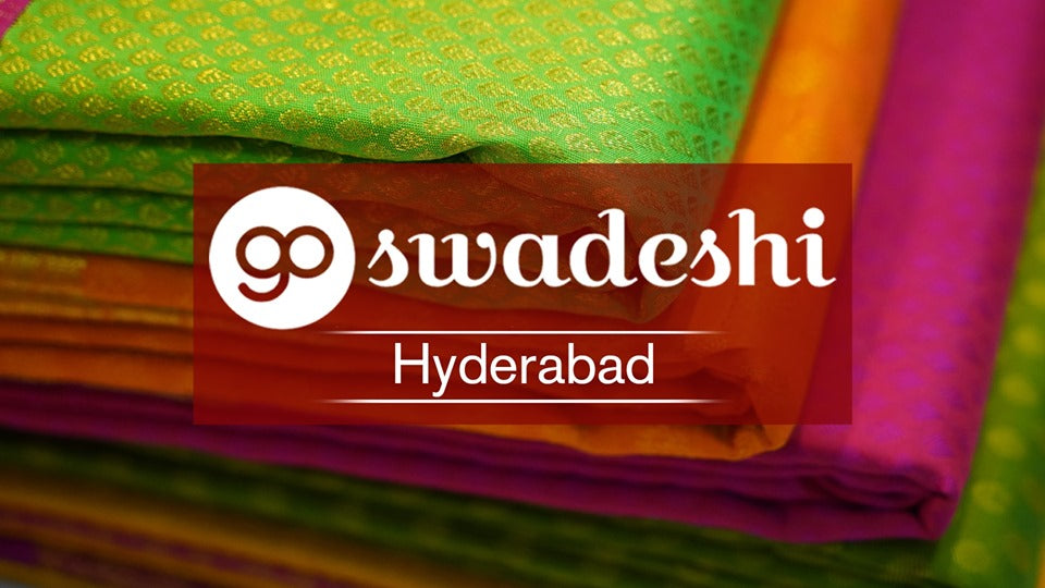 Go Swadeshi | Hyderabad