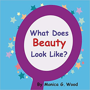 What Does Beauty Look Like? Children's Book