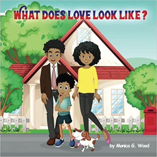 What Does Love Look Like? Children's Book