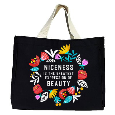 *NEW* Niceness is the Greatest Expression of Beauty - Medium Canvas Tote