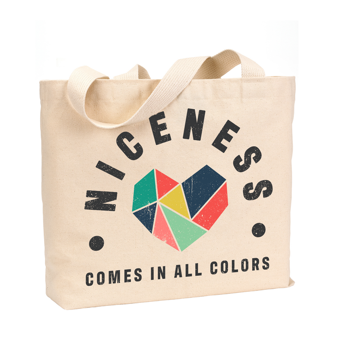 Niceness Comes in All Colors - Medium Reusable Canvas Tote