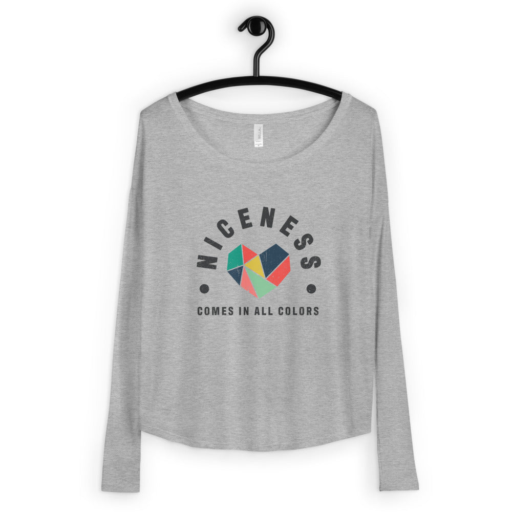 Niceness Comes in All Colors - Women's Long Sleeve Tee