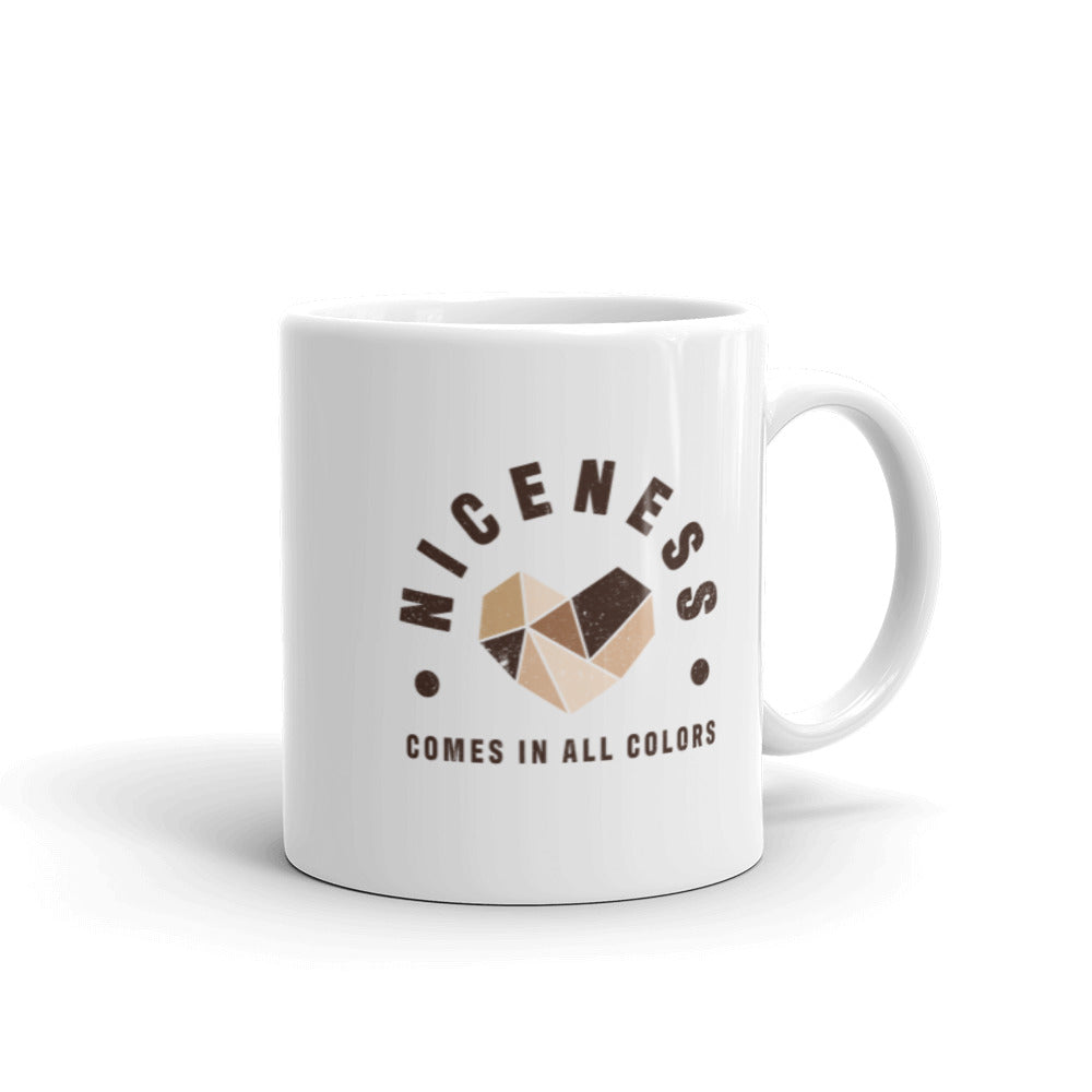 Niceness Comes in All Colors - Ceramic Mug