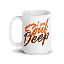 Load image into Gallery viewer, I am Soul Deep - Ceramic Mug