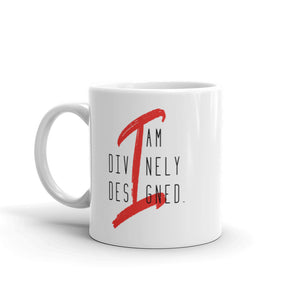 I am Divinely Designed - Ceramic Mug