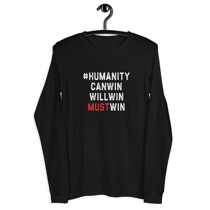 #HumanityMustWin - Men's Long Sleeve Tee