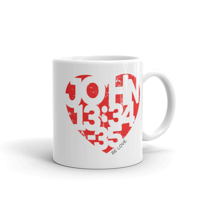 Be Love. - Ceramic Mug