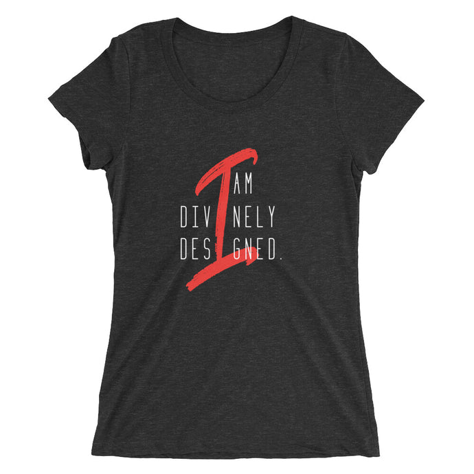 I am Divinely Designed - Women's Short Sleeve Tee