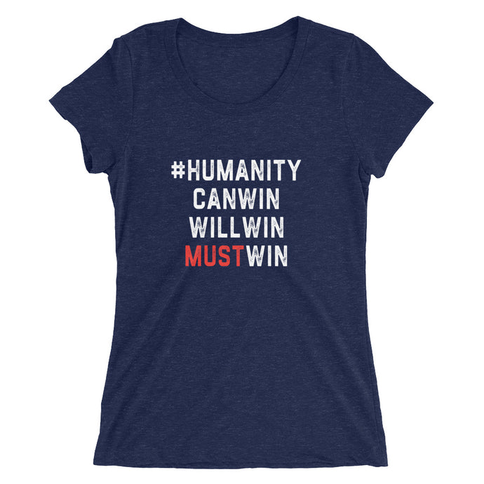 #HumanityMustWin - Women's Short Sleeve Tee
