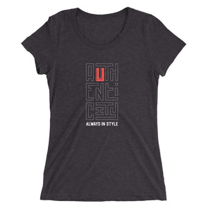 Authenticity Always in Style - Women's Short Sleeve Tee