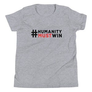 #HumanityMustWin - Kid's Short Sleeve Tee