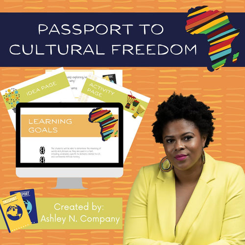 Africa travel passport to freedom online course for girls, teens, boys, men and women. Empower, history, blackness