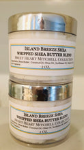 Load image into Gallery viewer, Island Breeze Shea Butter