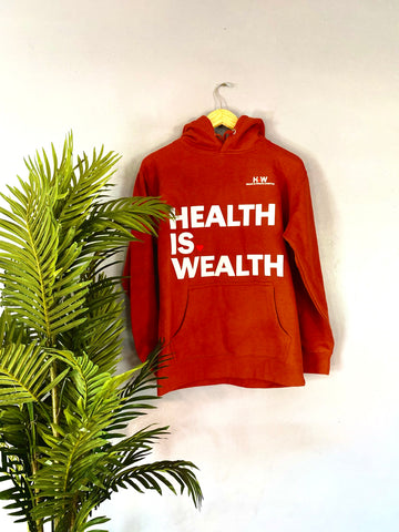 Health Is Wealth Hooded Sweatshirt