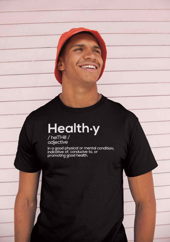 Healthy Definition T-Shirt