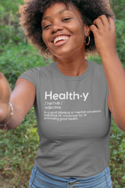HEALTHY Definition Unisex T-Shirt