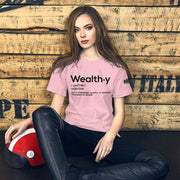 WEALTHY Definition Unisex T-Shirt