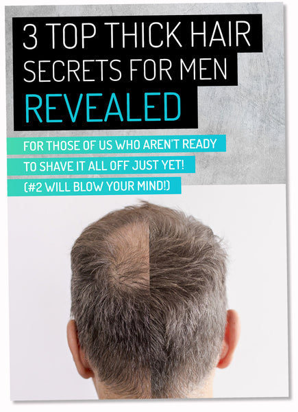 3 Top Thick Hair Secrets for Men - REVEALED