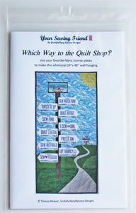 """Which Way to the Quilt Shop?"" fabric license plate quilt pattern"