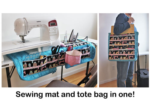 The Sewing Mat Bag is a sewing machine mat organizer AND a tote bag to carry your sewing supplies to a class or retreat.