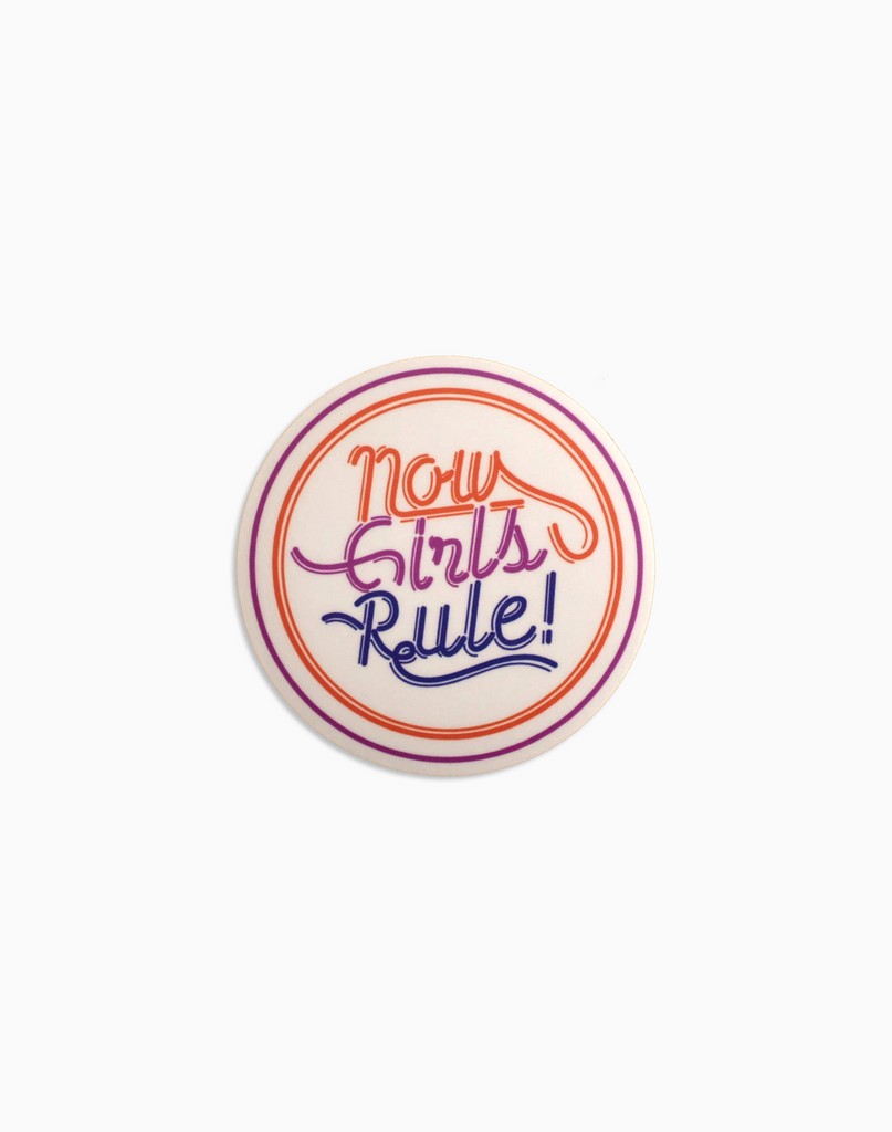 Sticker Now Girls Rule