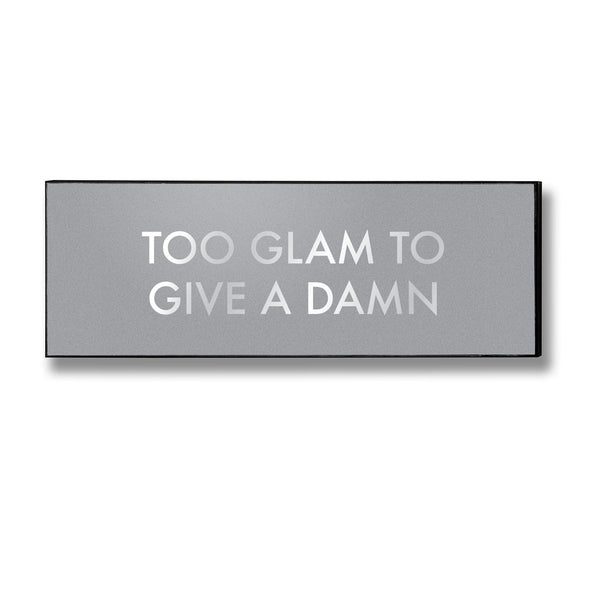 Too Glam Wall Plaque
